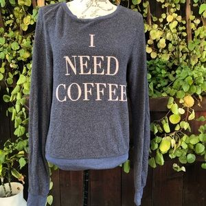 Wildfox I Need Coffee Sweater Pullover
